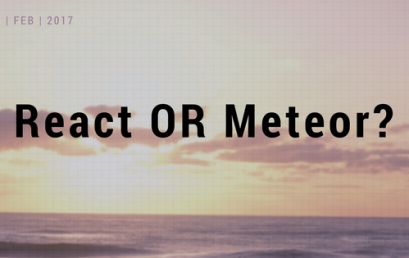 React or Meteor?